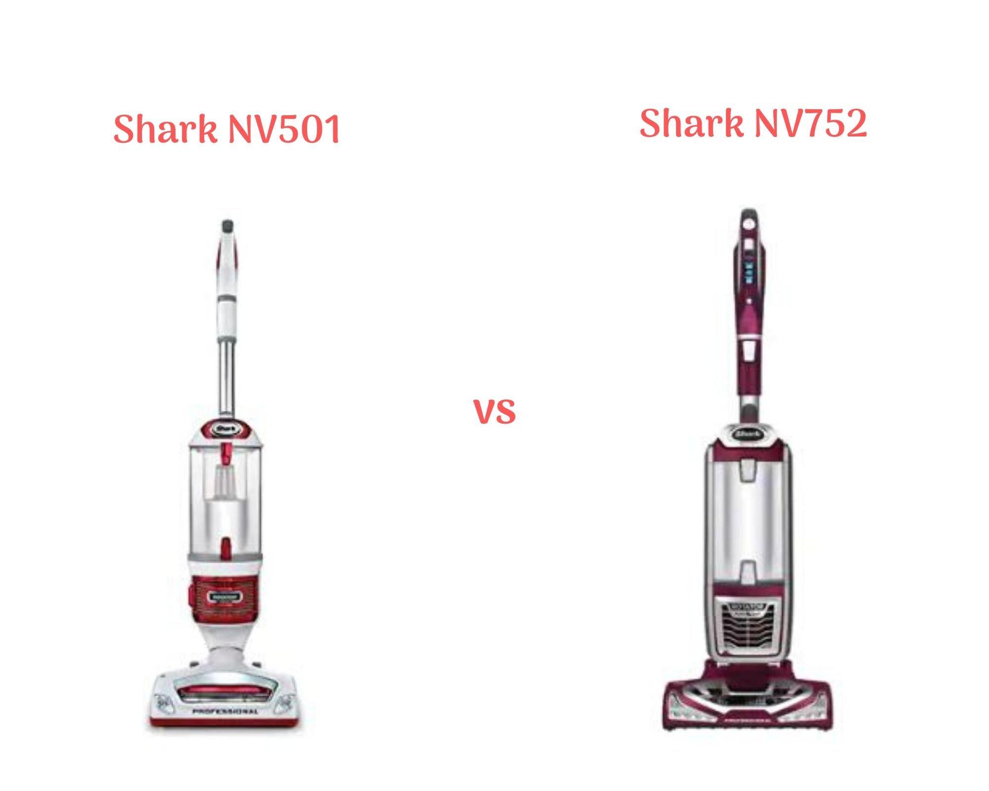 Shark NV501 vs NV752