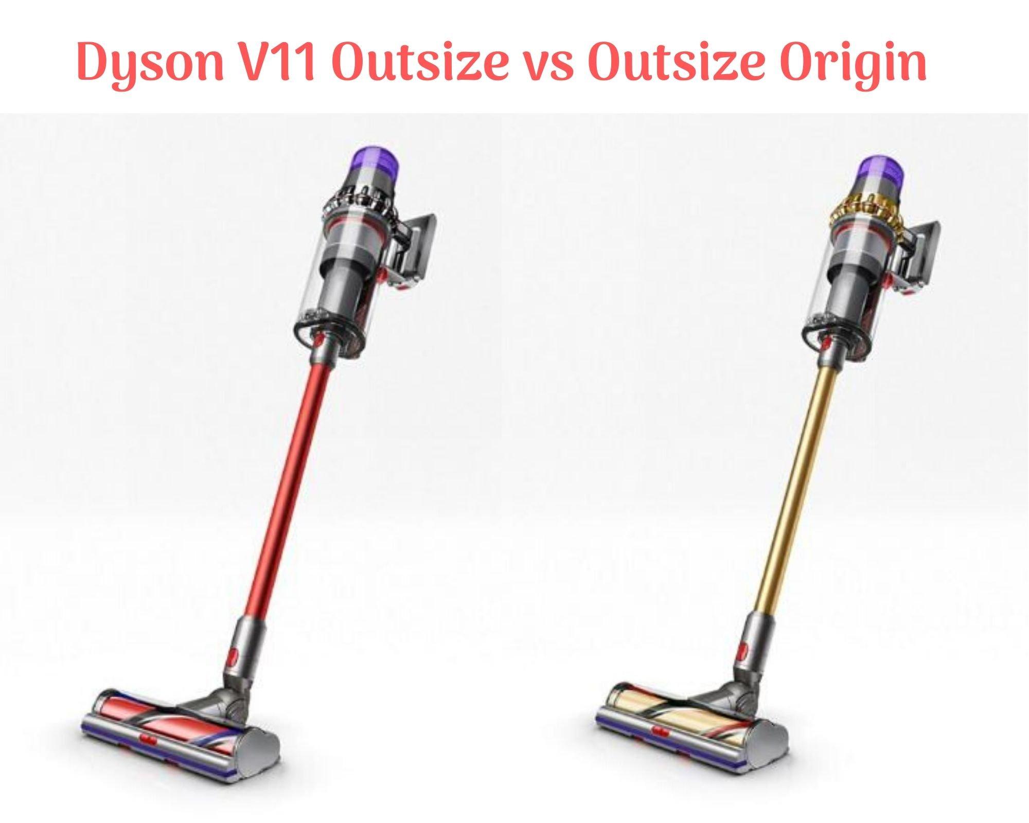 Dyson V11 Outsize Review (Dyson V11 Outsize vs Outsize Origin)