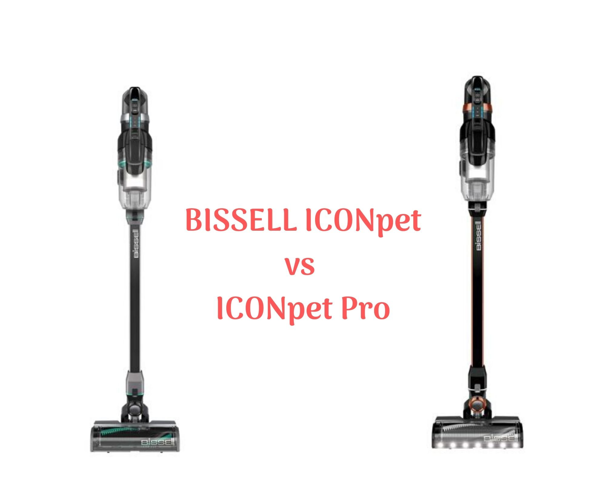 BISSELL ICONpet Review (ICONpet vs ICONpet Pro)