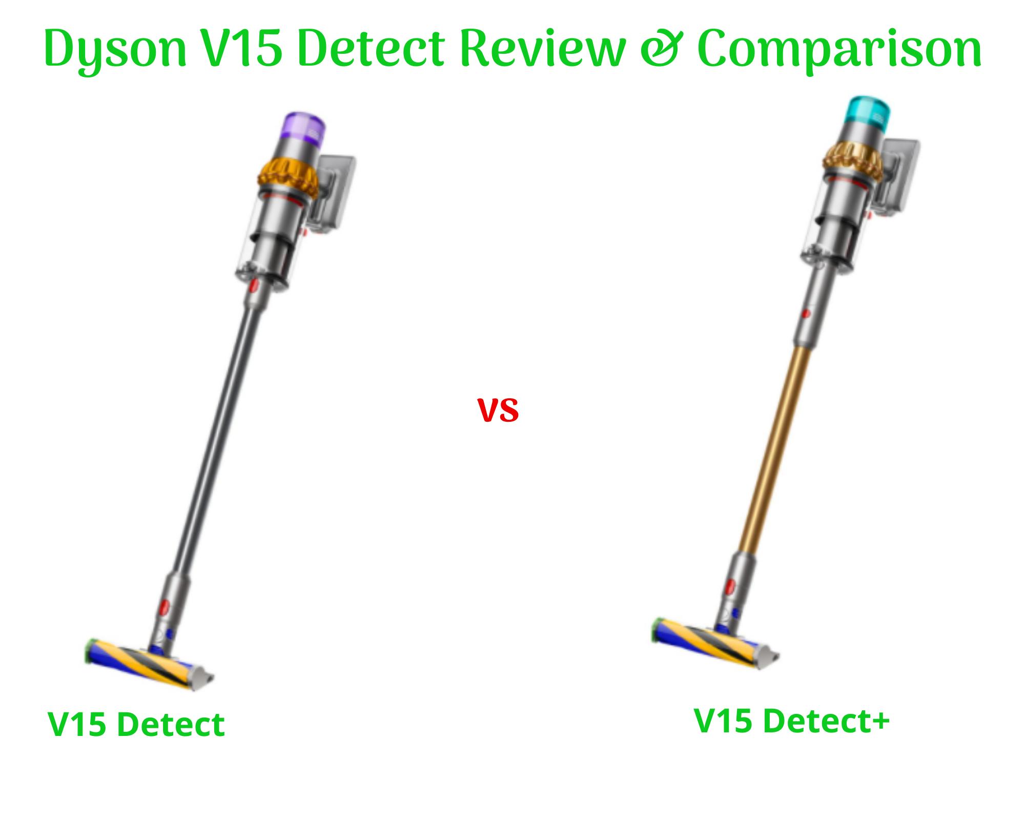Dyson V15 Detect vs Detect+ Comparison